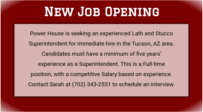 Hiring Lath & Stucco Superintendent for Our Tucson, AZ Division